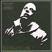 Play & Download Bunkertor 7 by :wumpscut: | Napster
