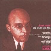Kurt Weill - Die Musik zum Film von Various Artists