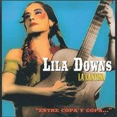 La Cantina - Entre Copa y Copa von Lila Downs