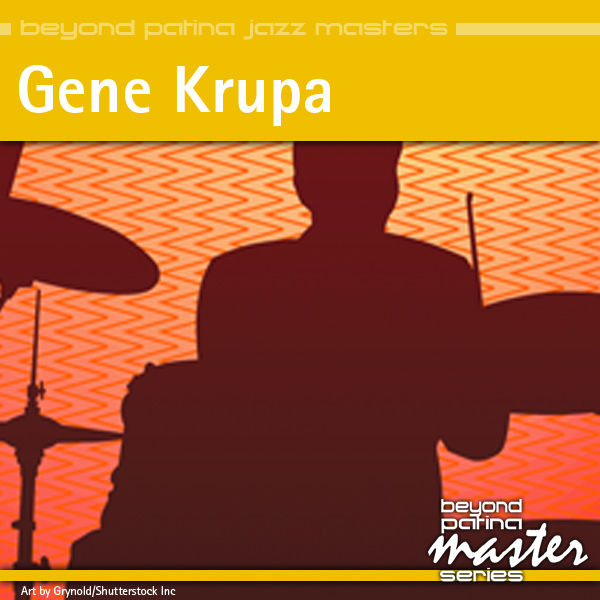 life and times of gene krupa essay
