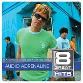 8 Great Hits by Audio Adrenaline