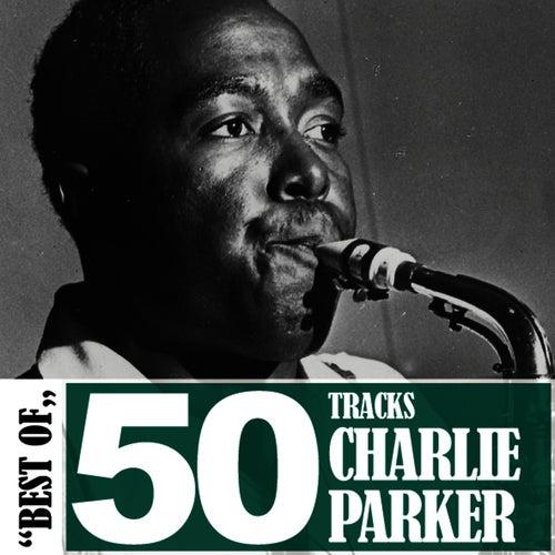 Best of - 50 Tracks de Charlie Parker