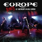 Live! At Shepherd's Bush, London (Audio Version) von Europe