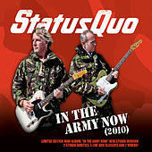 In The Army Now (2010) by Status Quo