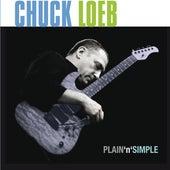 Plain 'N' Simple von Chuck Loeb