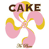 Play & Download No Phone by Cake | Napster