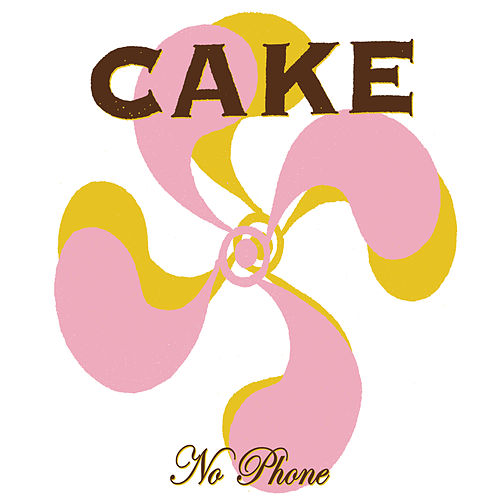 No Phone by Cake