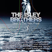 Play & Download The Isley Brothers: Taken To The Next Phase (Reconstructions) by The Isley Brothers | Napster