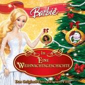 Barbie in: Eine Weihnachtsgeschichte (Das Original-Hörspiel zum Film) von Barbie