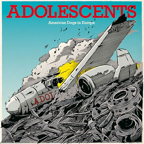 Play & Download American Dogs in Europe by Adolescents | Napster