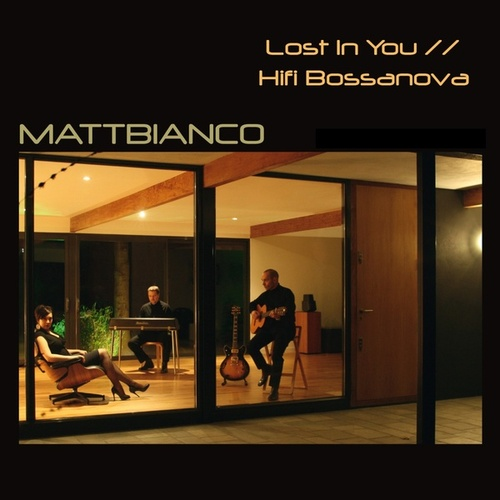 Lost In You de Matt Bianco