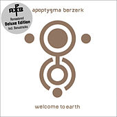 Welcome to Earth (Deluxe Edition) (Remastered Edition incl. 3 Bonustracks) by Apoptygma Berzerk
