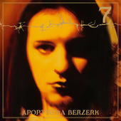 7 (Deluxe Edition) (Remastered Edition incl. 4 Bonustracks) by Apoptygma Berzerk