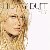 Fly by Hilary Duff