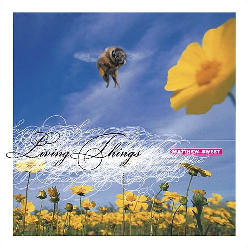 Living Things by Matthew Sweet