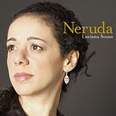 Play & Download Neruda by Luciana Souza | Napster