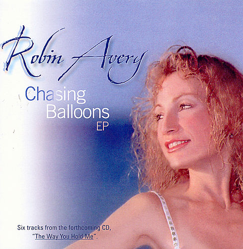Chasing Ballons by Robin Avery
