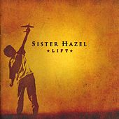 Lift by Sister Hazel