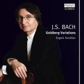 Play & Download Goldberg Variations by Evgeni Koroliov | Napster