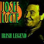 Play & Download Irish Legend by Josef Locke | Napster