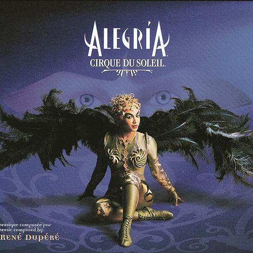 Play & Download Alegria by Cirque du Soleil | Napster