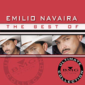 The Best Of Emilio Navaira: Ultimate Collection by Emilio