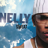 Sweat by Nelly