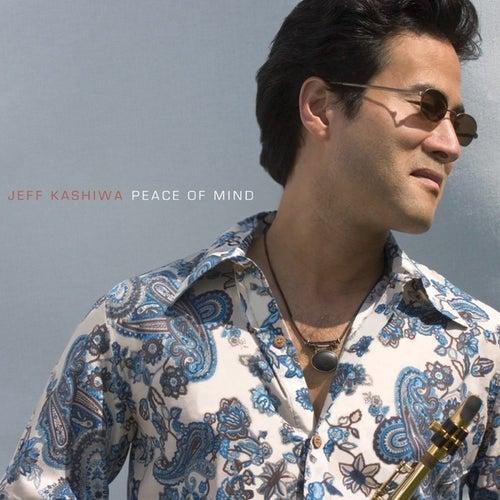 Play & Download Peace Of Mind by Jeff Kashiwa | Napster