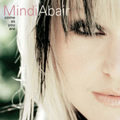 Play & Download Come As You Are by Mindi Abair | Napster