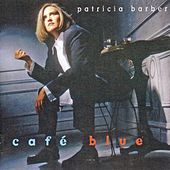 Play & Download Caf?lue [Koch] by Patricia Barber | Napster