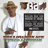 Play & Download Vengo a Cobrar [Clean] by Mellow Man Ace | Napster