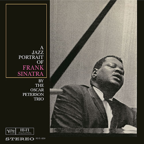 Play & Download A Jazz Portrait Of Frank Sinatra by Oscar Peterson   Napster