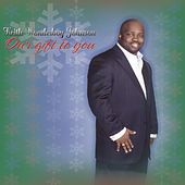 Our Gift To You by Keith Johnson