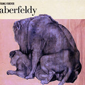 Play & Download Young Forever by Aberfeldy | Napster
