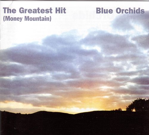 Play & Download The Greatest Hit by Blue Orchids | Napster