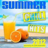 Summer Chill Hits 2012 by The CDM Chartbreakers