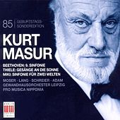 Play & Download Kurt Masur 85th Anniversary by Various Artists | Napster