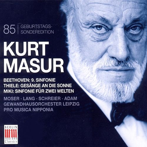 Kurt Masur 85th Anniversary by Various Artists
