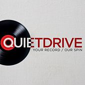 Your Record / Our Spin by Quietdrive