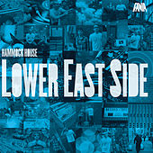 Play & Download Hammock House Lower East Side by Various Artists | Napster