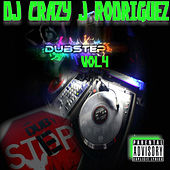 Dubstep Vol. 4 by DJ Crazy J Rodriguez