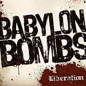 Play & Download Liberation by Babylon Bombs | Napster