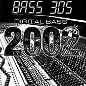 Play & Download Digital Bass 2002 by Bass 305 | Napster