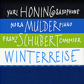 Play & Download Winterreise by Yuri Honing | Napster
