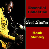Essential Collection - Soul Station von Hank Mobley
