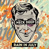 Play & Download Rain In July by Neck Deep | Napster