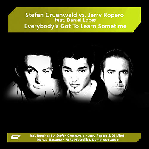 Everybody's Got To Learn Sometime by Stefan Gruenwald vs. Jerry Ropero