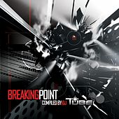 Play & Download Tube-Breaking Point by Various Artists | Napster
