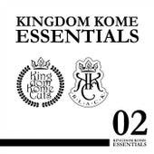 Kingdom Kome Essentials Vol. 02 by Various Artists