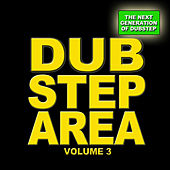 Play & Download Dubstep Area 3 - The Next Generation by Various Artists   Napster